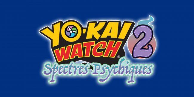 Yo-kai Watch 2 : Spectres Psychiques