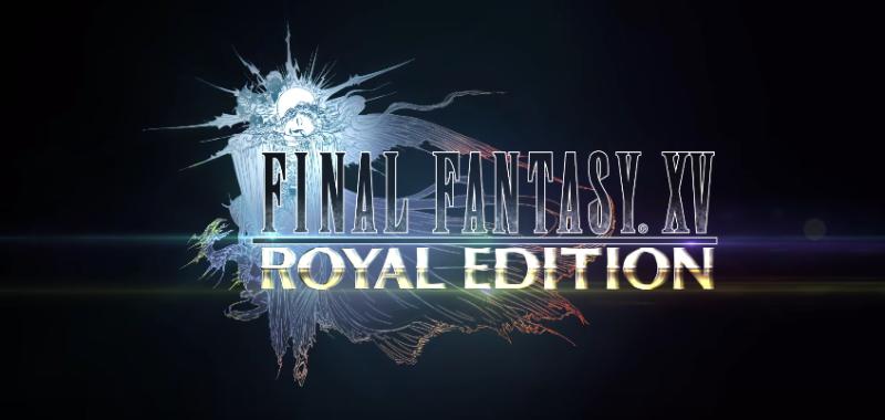 Final Fantasy XV Royal Edition PC