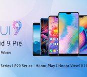 EMUI 9.0 et Android 9.0 Pie arrivent sur 7 smartphones Huawei et Honor