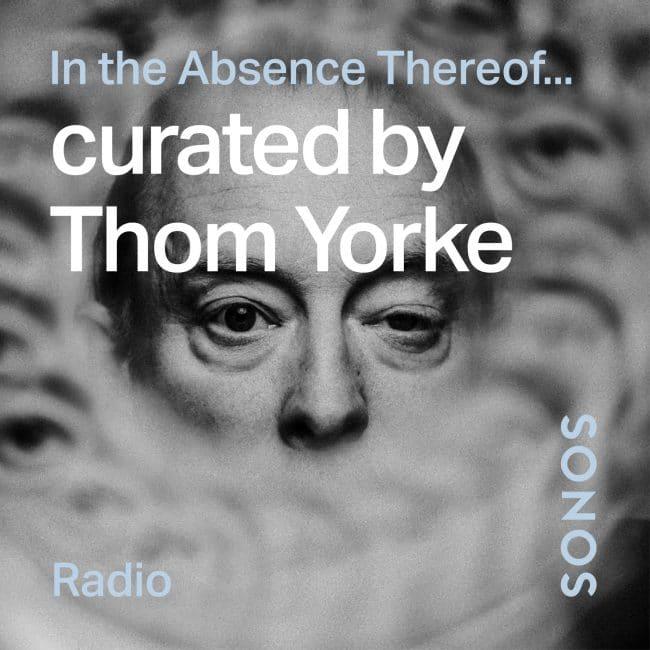 Artist Stations de Thom Yorke pour Sonos Radio