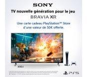 Bon Plan – Unecarte cadeau PlayStation Store de50€ offerte pour l'achat d'untéléviseur BraviaXR