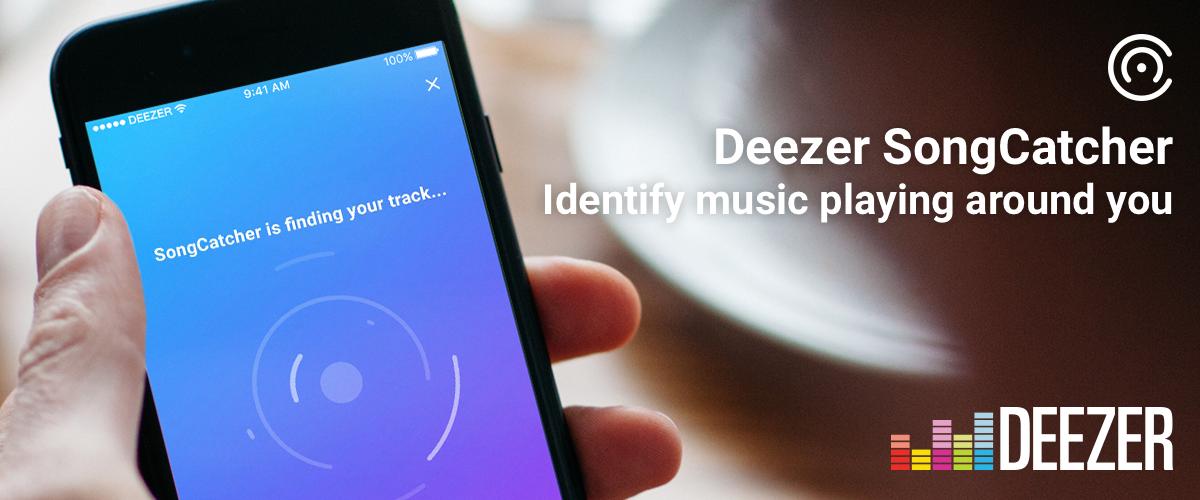 Deezer lance SongCatcher, son propre Shazam