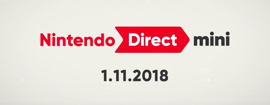 Nintendo Direct Mini du 11 janvier : ce que Nintendo a dans les tiroirs pour entamer 2018