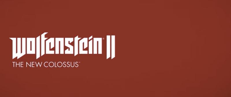Trois DLC annoncés pour Wolfenstein II: The New Colossus